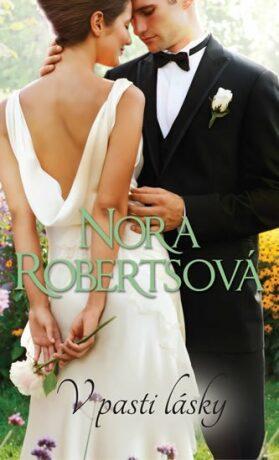 V pasti lásky - Nora Robertsová
