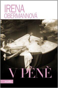 V pěně - Irena Obermannová