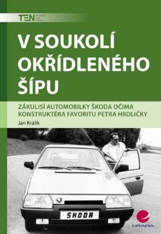 V soukolí okřídleného šípu - Jan Králík