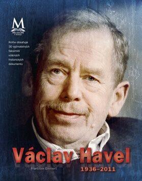 Václav Havel 1936-2011 - František Emmert