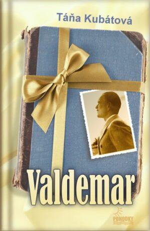 Valdemar - Táňa Kubátová
