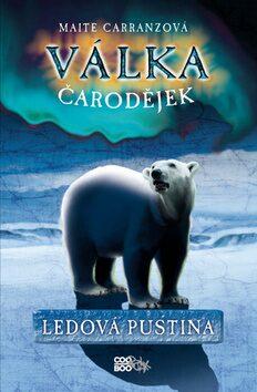 Válka čarodějek Ledová pustina - Maite Carranzová