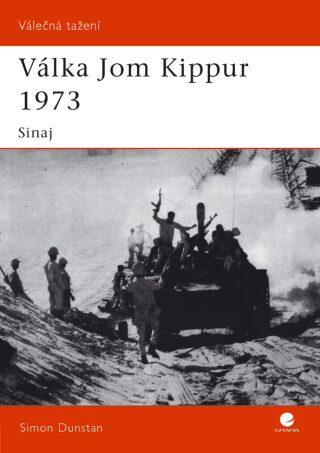 Válka Jom Kippur 1973 II. - Simon Dunstan