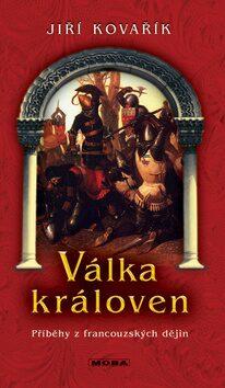 Válka královen - Jiří Kovařík