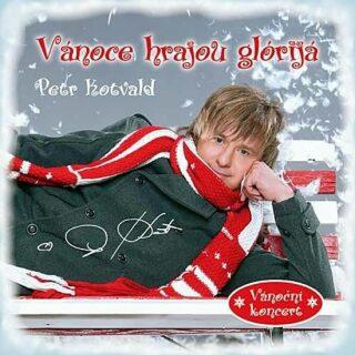 Vánoce hrajou glórijá - CD - Petr Kotvald