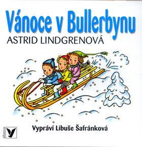 Vánoce v Bullerbynu - Astrid Lindgrenová; Libuše Šafránková