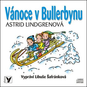 Vánoce v Bullerbynu - Astrid Lindgrenová - audiokniha