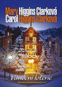 Vánoční loterie - Mary Higgins Clarková, Carol Higgins Clarková