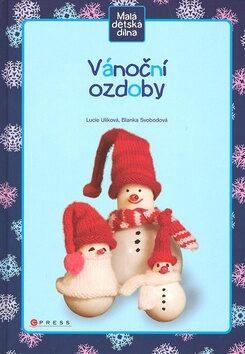 Vánoční ozdoby - Blanka Svobodová, Lucie Ulíková