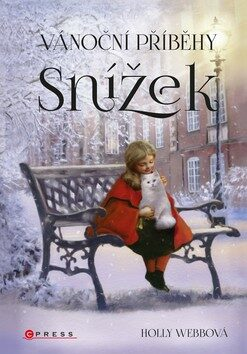 Vánoční příběhy Snížek - Holly Webb
