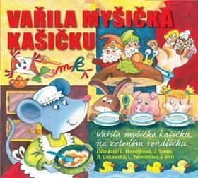 Vařila myšička kašičku - Radovan Lukavský, Josef Somr, Libuše Havelková - audiokniha