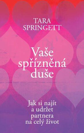 Vaše spřízněná duše - Springett Tara