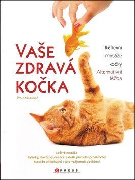 Vaše zdravá kočka - Eva Kadlecová