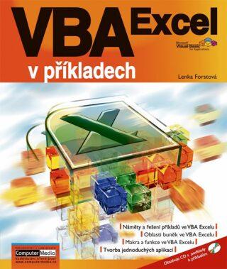 VBA Excel v příkladech + CD - Forstová Lenka