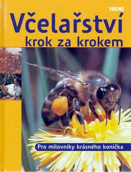 Včelařství krok za krokem - Kaspar Bienefeld