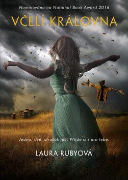 Včelí královna - Laura Rubyová