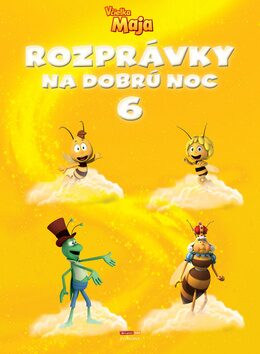 Včielka Maja Rozprávky na dobrú noc 6 -