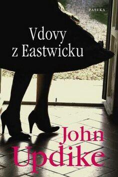 Vdovy z Eastwicku - John Updike