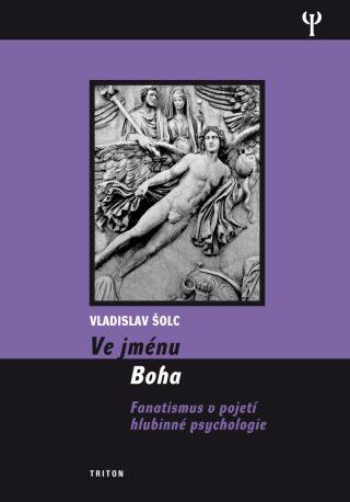 Ve jménu Boha - Vladislav Šolc - e-kniha