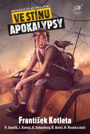 Ve stínu apokalypsy - Leoš Kyša, Boris Hokr