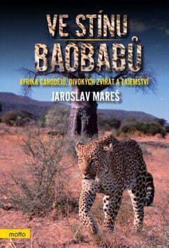 Ve stínu baobabů - Jaroslav Mareš