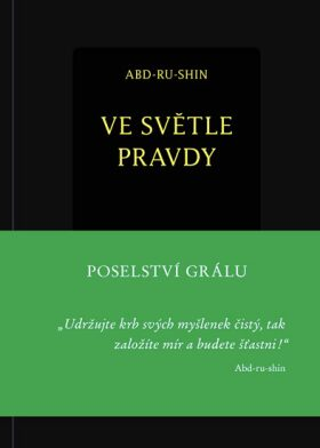 Ve světle Pravdy - Abd-ru-shin