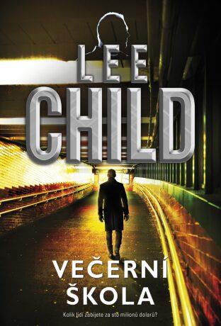 Večerní škola - Lee Child - e-kniha