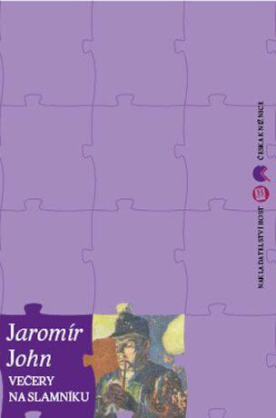 Večery na slamníku - Jaromír John
