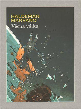 Věčná válka - Haldeman Marvano
