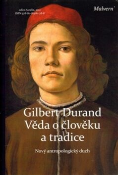 Věda o člověku a tradice - Gilbert Durand