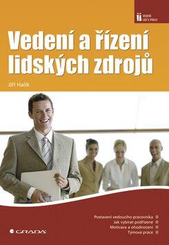 Vedení a řízení lidských zdrojů - Jiří Halík