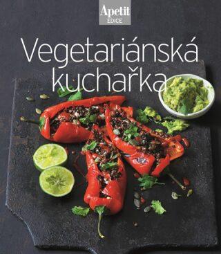 Vegetariánská kuchařka (Edice Apetit) - neuveden