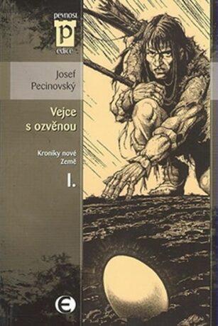 Vejce s ozvěnou - Josef Pecinovský