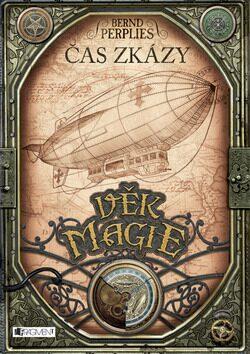 Věk magie Čas zkázy - Bernd Perplies