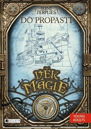 Věk magie Do propasti - Bernd Perplies