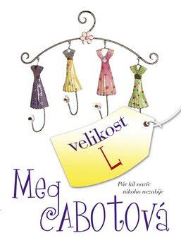 Velikost L - Meg Cabotová