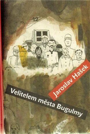 Velitelem města Bugulmy - Jaroslav Hašek