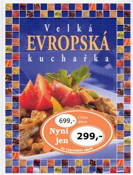 Velká evropská kuchařka - Pavlína Berzsiová