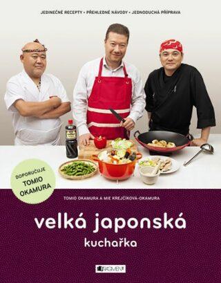 Velká japonská kuchařka - Tomio Okamura
