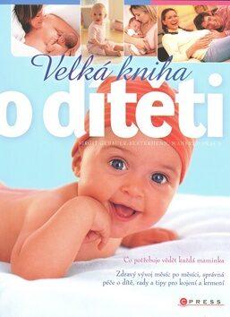 Velká kniha o dítěti - Birgit Gebauer-Sesterhenn