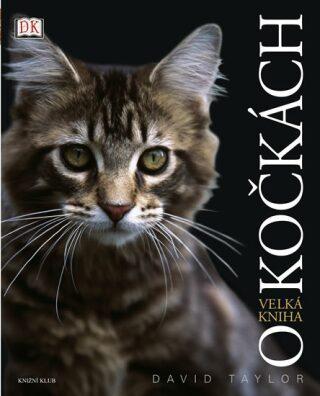 Velká kniha o kočkách - David Taylor