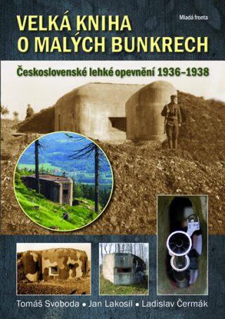Velká kniha o malých bunkrech - Kolektiv