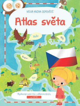 Velká kniha odpovědí Atlas světa -
