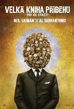 Velká kniha příběhů pro XXI. století - Neil Gaiman, Al Sarrantonio