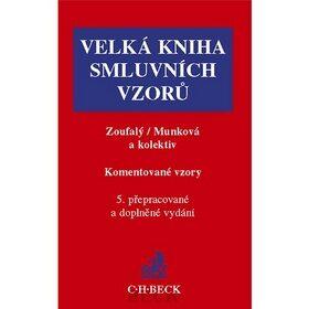 Velká kniha smluvních vzorů Komentované vzory 5. přepracované a doplněné vydání - Jindřiška Munková, Vladimír Zoufalý