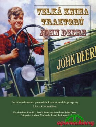 Velká kniha traktorů John Deere - Macmillan Don