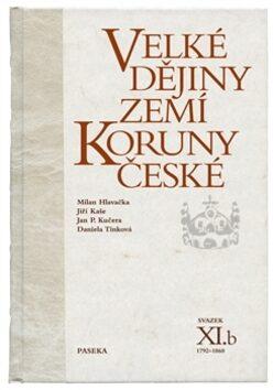 Velké dějiny zemí Koruny české XI.b - Kolektiv
