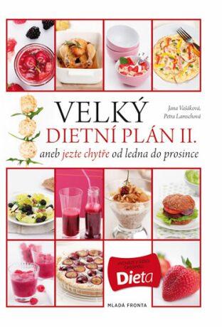 Velký dietní plán II. - Jana Vašáková, Petra Lamschová