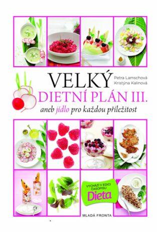 Velký dietní plán III. - Petra Lamschová, Kalinová Kristýna