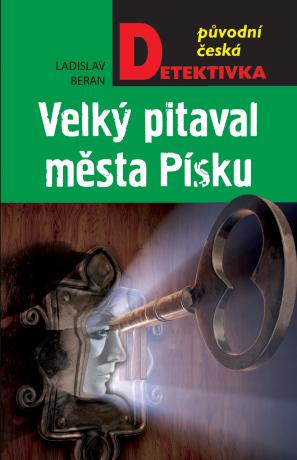 Velký pitaval města Písku - Ladislav Beran